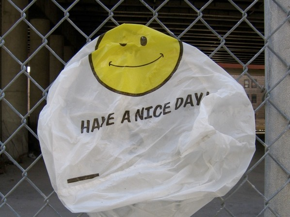 plastic bag have a nice day